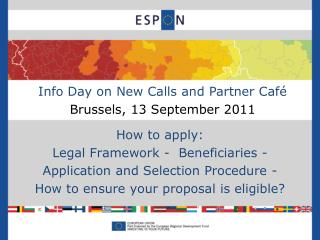 Info Day on New Calls and Partner Café Brussels,  13 September 2011