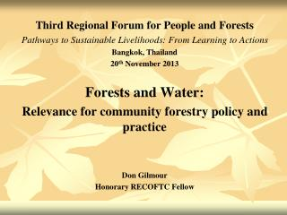 Third Regional Forum for People and Forests