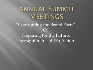 Annual Summit Meetings