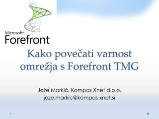 Kako povečati varnost omrežja s  Forefront  TMG