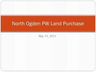 North Ogden PW Land Purchase