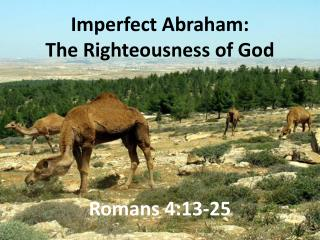 Imperfect Abraham: The Righteousness of God