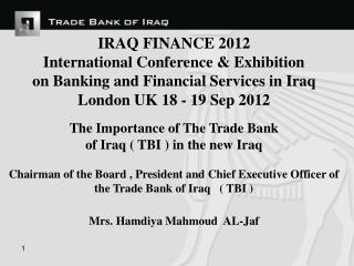 IRAQ FINANCE 2012 International Conference & Exhibition on Banking and Financial Services in Iraq