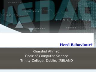 Herd  Behaviour?