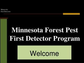 Minnesota Forest Pest First Detector Program