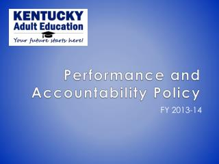 Performance and Accountability Policy