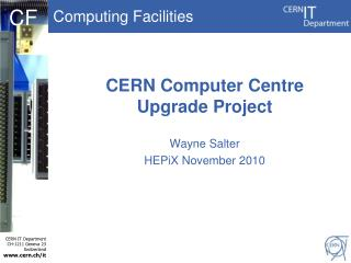 CERN Computer Centre Upgrade Project