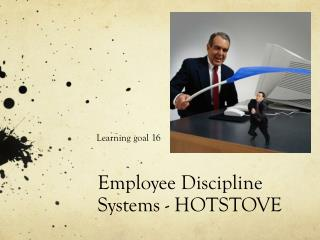 Employee Discipline Systems - HOTSTOVE