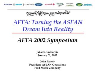 AFTA: Turning the ASEAN Dream Into Reality