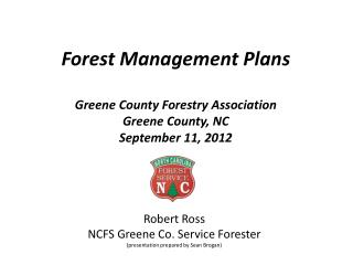 Forest Management Plans  Greene County Forestry Association Greene County, NC  September 11, 2012