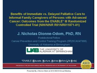 Presented By J Dionne-Odom at 2014 ASCO Annual Meeting