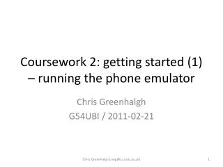 Coursework 2: getting started (1) – running the phone emulator