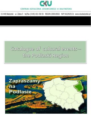 Catalogue  of   cultural events  –  the  Podlaski Region