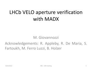 LHCb  VELO aperture  verification with  MADX
