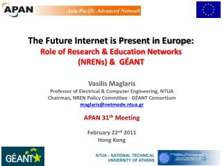 The Future Internet is Present in Europe: Role of Research & Education Networks  (NRENs) &  GÉANT