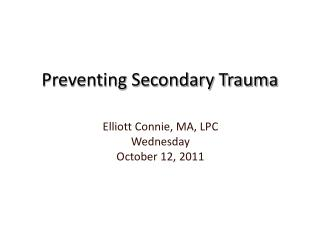 Preventing Secondary Trauma