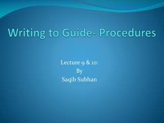 Writing to Guide- Procedures