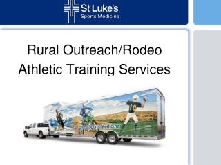 Rural Outreach/Rodeo Athletic Training Services