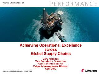 Safety Cameron Overview Planning Supplier Relationship Management Supplier Integration