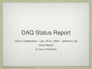 DAQ  Status Report