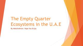 The Empty Quarter Ecosystems in the U.A.E
