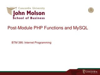 Post-Module PHP  Functions  and MySQL