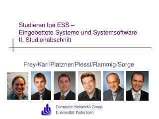 Studieren bei ESS �  Eingebettete Systeme und  Systemsoftware II. Studienabschnitt