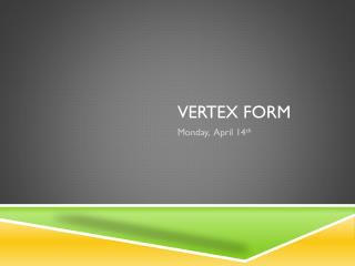 Vertex Form