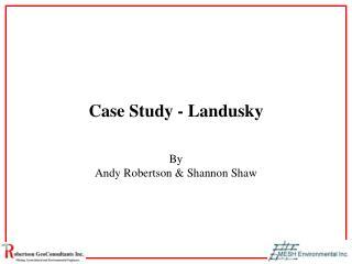 Case Study - Landusky