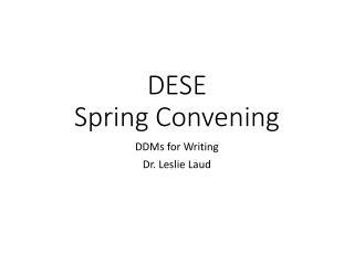 DESE  Spring Convening