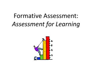 Formative Assessment: Assessment for Learning