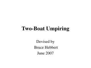 Two-Boat Umpiring
