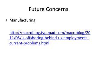Future Concerns