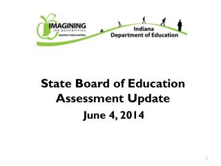 State Board of Education Assessment Update