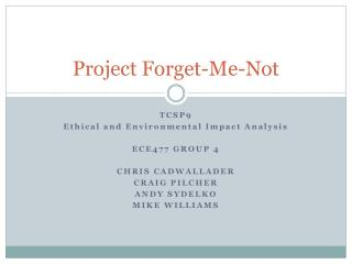 Project Forget-Me-Not