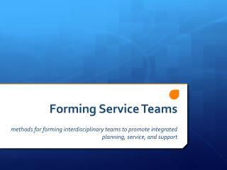 Forming Service Teams