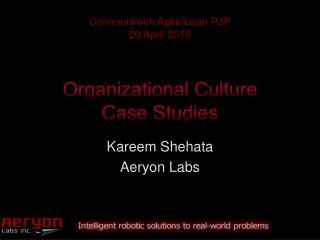 Organizational Culture Case Studies