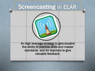 Screencasting  in ELAR
