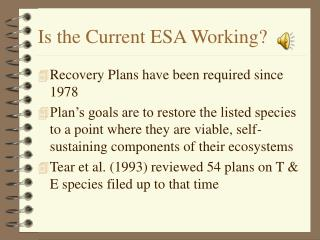 Is the Current ESA Working