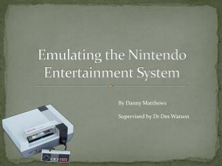 Emulating the Nintendo Entertainment System