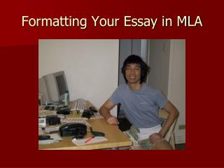 Formatting Your Essay in MLA