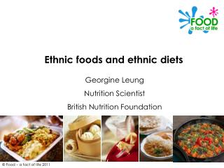 Ethnic foods and ethnic diets