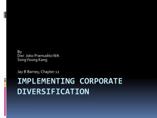 Implementing Corporate Diversification