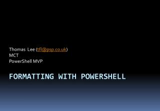 Formatting with PowerShell