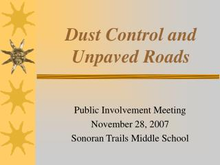 Dust Control and Unpaved Roads