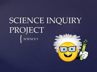 SCIENCE INQUIRY PROJECT