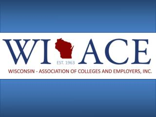 Wisconsin Association of Colleges and Employers