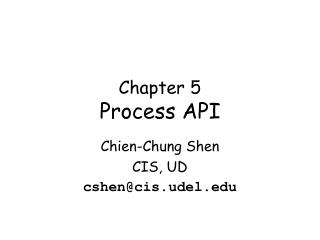 Chapter 5 Process API
