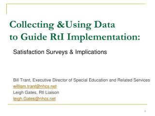 Collecting &Using Data  to Guide  RtI  Implementation: