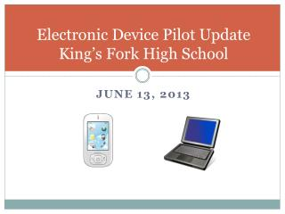 Electronic Device Pilot Update King's Fork High School